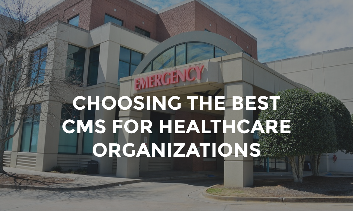 Best CMS for Healthcare