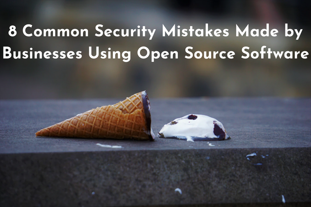8 Common Security Mistakes Using OSS