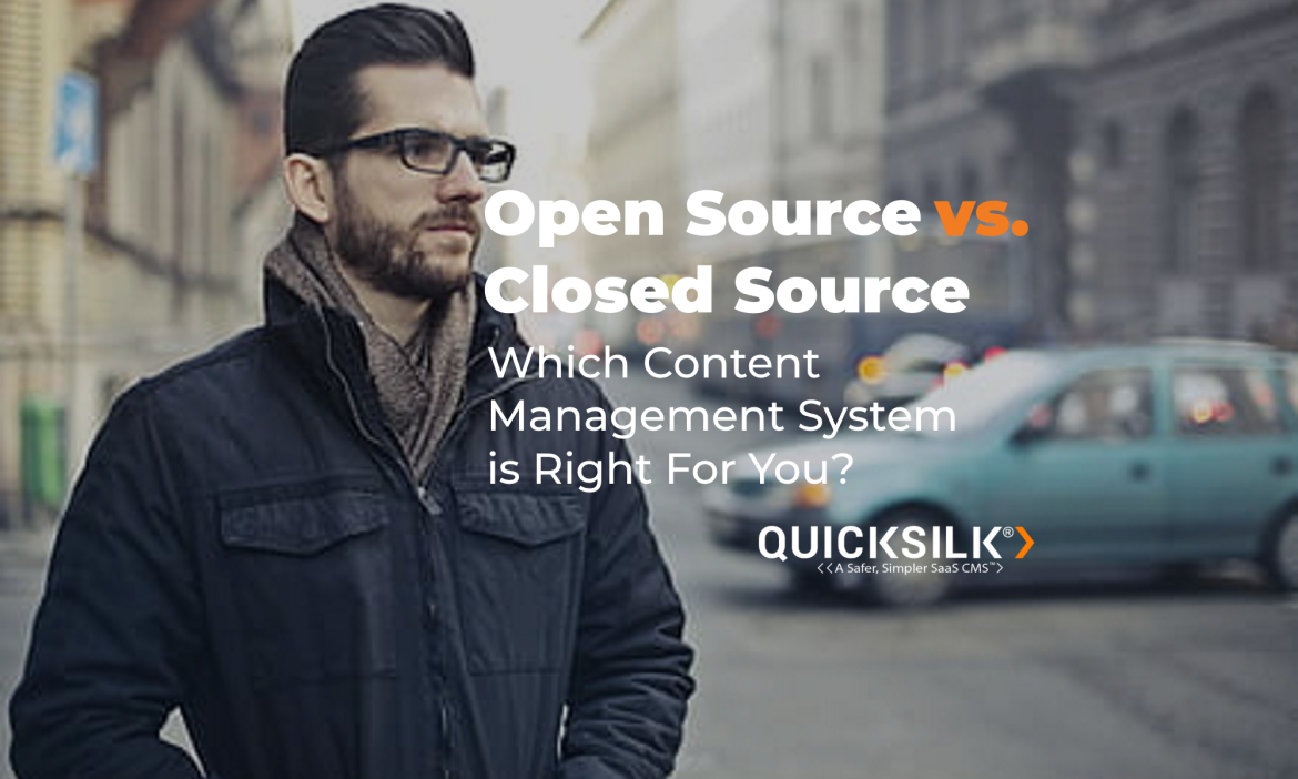 open source vs closed source content management systems